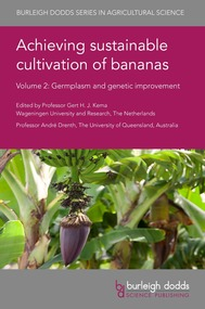 Achieving sustainable cultivation of bananas - Volume 2