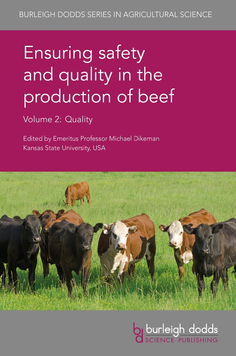 Ensuring safety and quality in the production of beef Volume 2