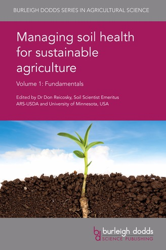 Managing soil health for sustainable agriculture Volume 1 Fundamentals